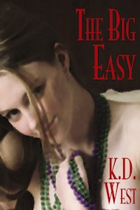 The Big Easy by K.D. West